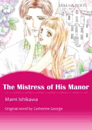 THE MISTRESS OF HIS MANOR (Mills & Boon Comics): Mills & Boon Comics by Catherine George