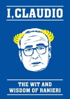 The Claudio Ranieri Quote Book: The Wit and Wisdom of Ranieri by Blink Publishing