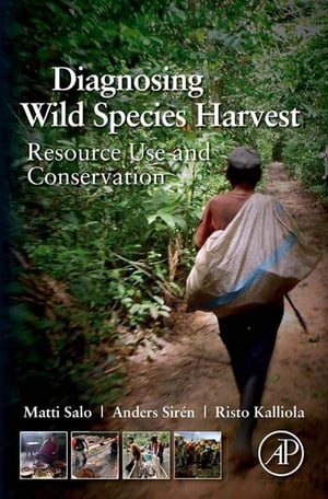 Diagnosing Wild Species Harvest Resource Use and Conservation