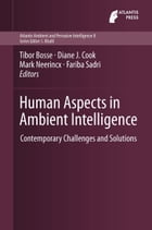 Human Aspects in Ambient Intelligence: Contemporary Challenges and Solutions