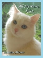 All My Purrs, Spicy by Lorraine Abrams