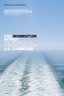 Book The Momentum Effect: The secrets of efficient growth by Jean Claude Larreche
