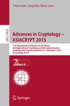 Advances in Cryptology – ASIACRYPT 2015: 21st International Conference on the Theory and Application of Cryptology and Information Security,  by Tetsu Iwata