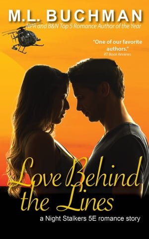 Love Behind the Lines by M. L. Buchman