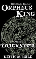 The Trickster by Keith Dumble
