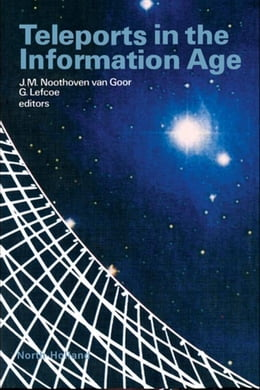 Book Teleports in the Information Age by Noothoven van Goor, J.M.