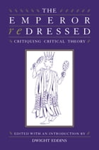 The Emperor Redressed: Critiquing Critical Theory