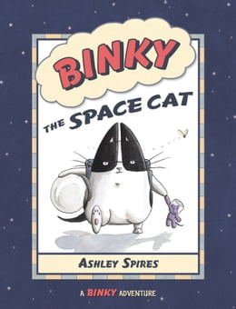 Book Binky the Space Cat by Ashley Spires