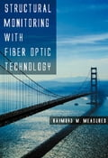 Structural Monitoring with Fiber Optic Technology 5df95d56-7aa3-4284-aae5-8934f7113c7e