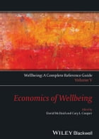 Wellbeing: A Complete Reference Guide, Economics of Wellbeing