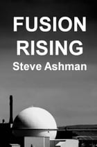 Fusion Rising by Steve Ashman