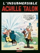 Achille Talon - Tome 28 - L'insubmersible Achille Talon by Greg