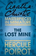 9780007526659 - Agatha Christie: The Lost Mine: A Hercule Poirot Short Story - Buch