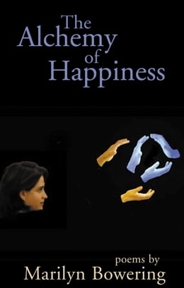 Book The Alchemy of Happiness by Marilyn Bowering