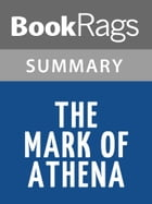 The Mark of Athena by Rick Riordan l Summary & Study Guide by BookRags