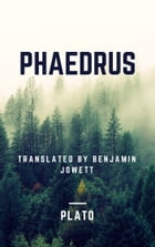 Phaedrus (Annotated) by Plato
