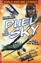 EDGE: World War One Short Stories: Duel In The Sky by Tony Bradman
