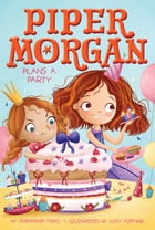 Piper Morgan Plans a Party Cover Image
