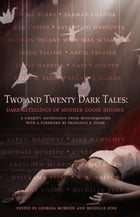Two and Twenty Dark Tales: Dark Retellings of Mother Goose Rhymes: Dark Retellings of Mother Goose Rhymes by Georgia McBride