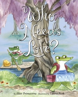 Book Who Needs Love? by Elise Primavera