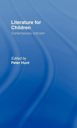 Book Literature for Children by Hunt, Peter