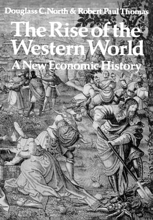 The Rise of the Western World A New Economic History