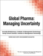 Global Pharma: Managing Uncertainty by Chuck Munson