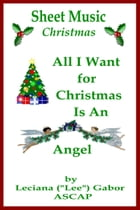Sheet Music All I Want For Christmas Is An Angel by Lee Gabor