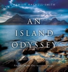 An Island Odyssey by Hamish Haswell-Smith