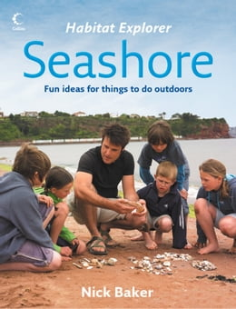 Book Seashore (Habitat Explorer) by Nick Baker