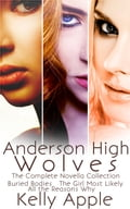 Anderson High Wolves: The Complete Novella Collection 301e8e85-f7cd-4f14-9302-8b4771a29b0f