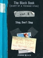 The Black Book: Stop, Don't Stop by Jonah Black
