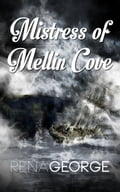 Mistress of Mellin Cove 27b18f71-c75c-439e-85f2-f9bac3a64c04