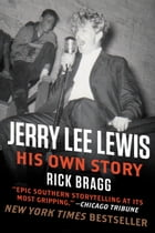 Jerry Lee Lewis: His Own Story Cover Image