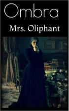 Ombra by Mrs. Oliphant