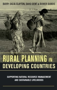 Rural Planning in Developing Countries: Supporting Natural Resource Management and Sustainable…