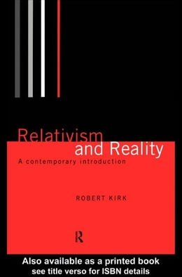 Book Relativism and Reality by Kirk, Robert