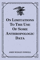 On Limitations To The Use Of Some Anthropologic Data