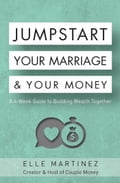 Jumpstart Your Marriage & Your Money 5dfd61fe-2535-4429-aff4-541b52d2763c