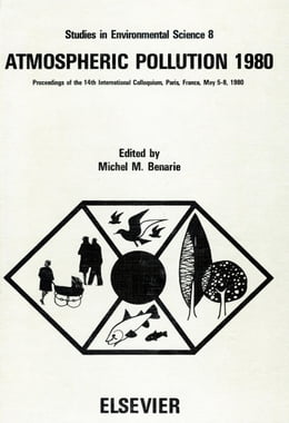 Book Atmospheric pollution 1980: Proceedings of the 14th International Colloquium, UNESCO Building… by Benarie, M.M.