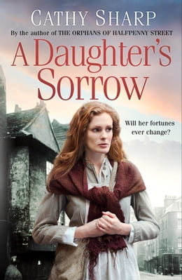 Book A Daughter's Sorrow by Cathy Sharp