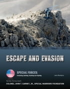 Escape and Evasion by Jack Montana