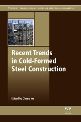 Book Recent Trends in Cold-Formed Steel Construction by Cheng Yu