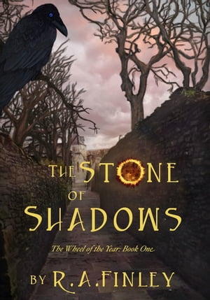 The Stone of Shadows by R. A. Finley
