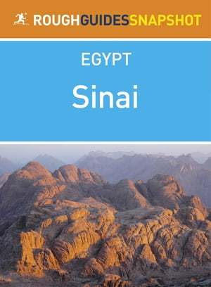 Sinai Rough Guides Snapshot Egypt (includes Sharm el-Sheikh, Na'ama Bay, Ras Mohammed, Dahab, Mount Sinai and St Catherine's Monastery)
