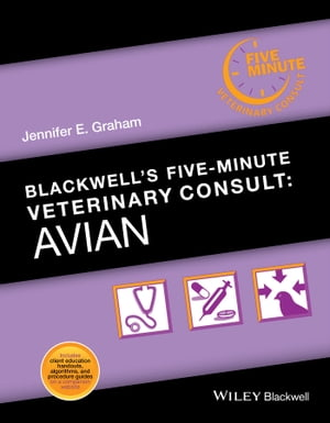 Blackwell's Five-Minute Veterinary Consult Avian