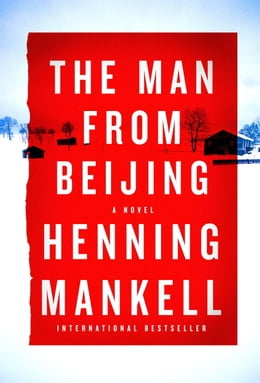 Book The Man from Beijing by Henning Mankell