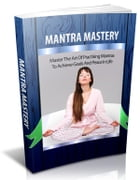 Mantra Mastery by Anonymous