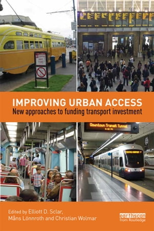 Improving Urban Access New Approaches to Funding Transport Investment
