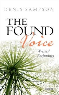 The Found Voice: Writers' Beginnings